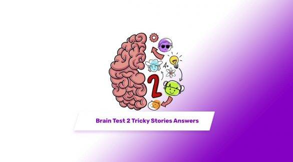 Brain Test 2 Level Answers