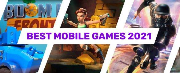 Best Mobile Games in 2021