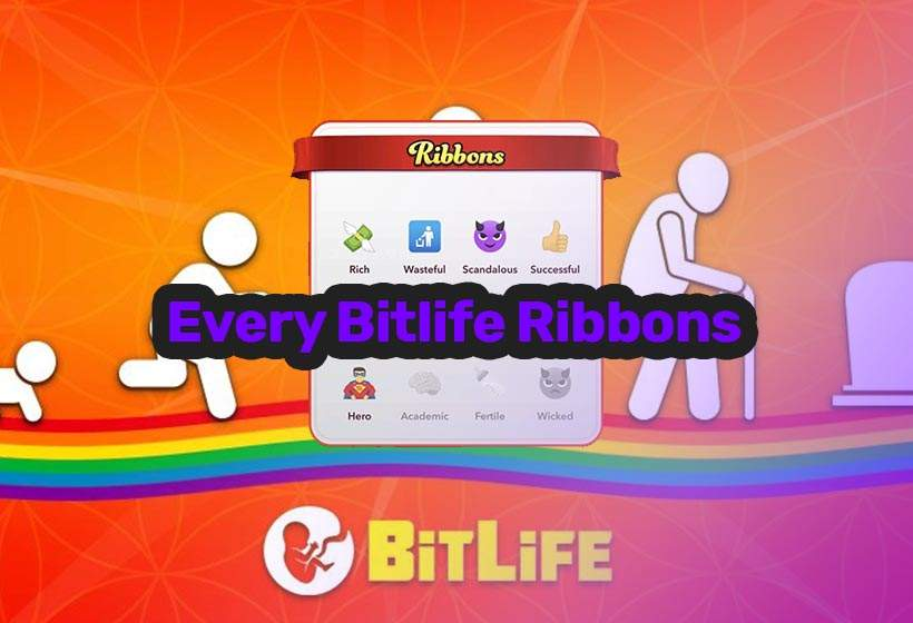 Bitlife Ribbons – All 40 ribbons and how to get them in 2021