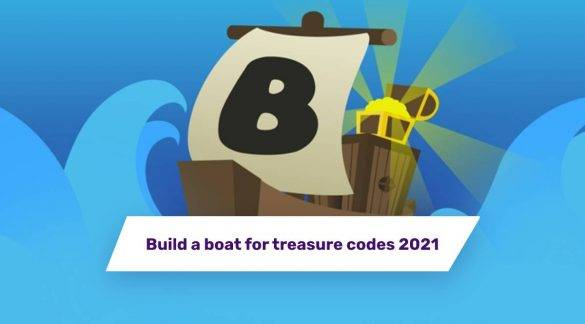 Build a boat for treasures codes 2021