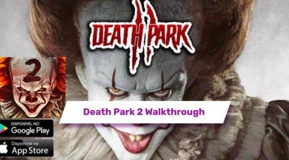 Death Park 2 Walkthrough