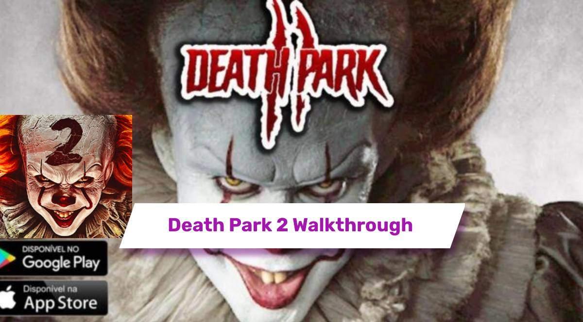 Death Park 2 Walkthrough Scary Clown Horror Game