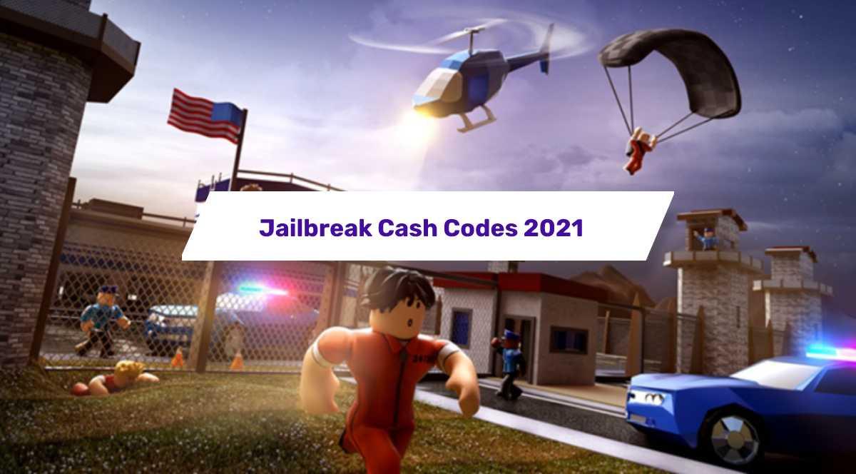 Jailbreak codes february 2021 – Roblox Jailbreak cash codes
