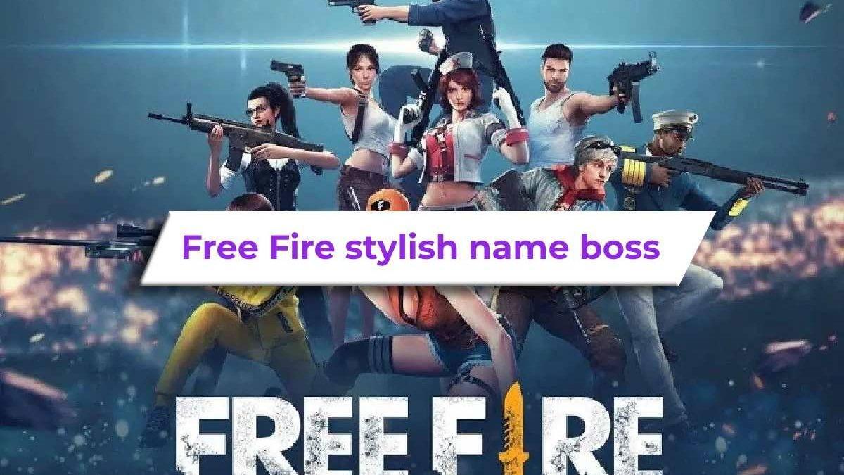 Free Fire stylish name boss over 300 beautiful ideas