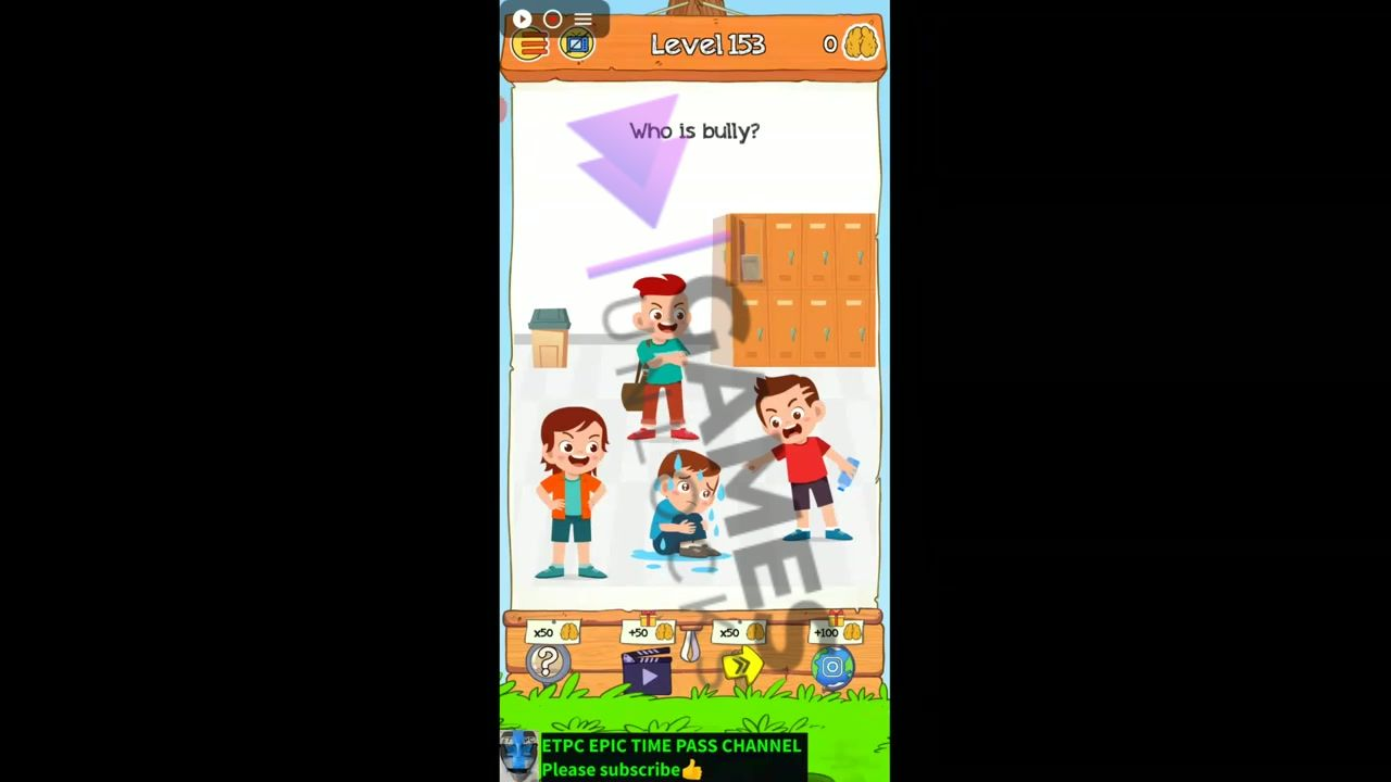 Braindom 2 Level 153 Who is bully Answer