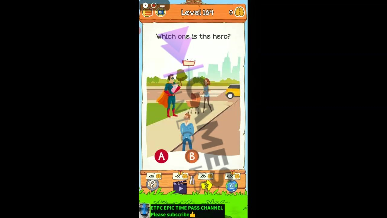 Braindom 2 Level 164 Which one is the hero Answer