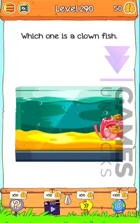 Braindom 2 Level 290 Which one is a clown fish Answer