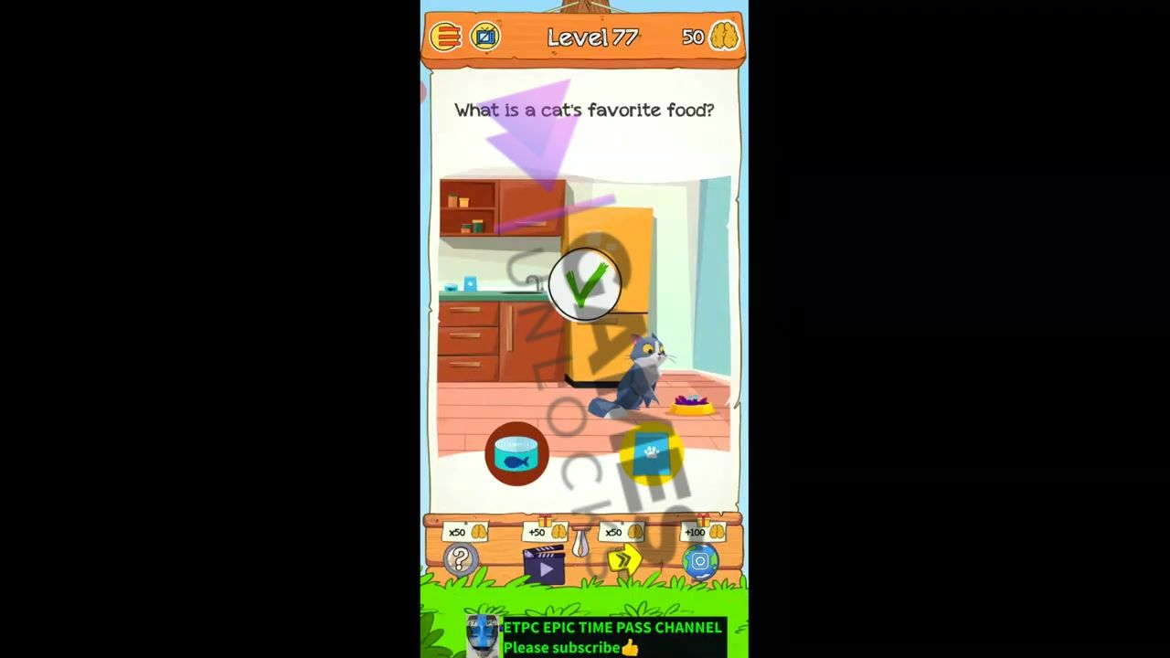 Braindom 2 Level 77 What is a cat's favorite food Answer
