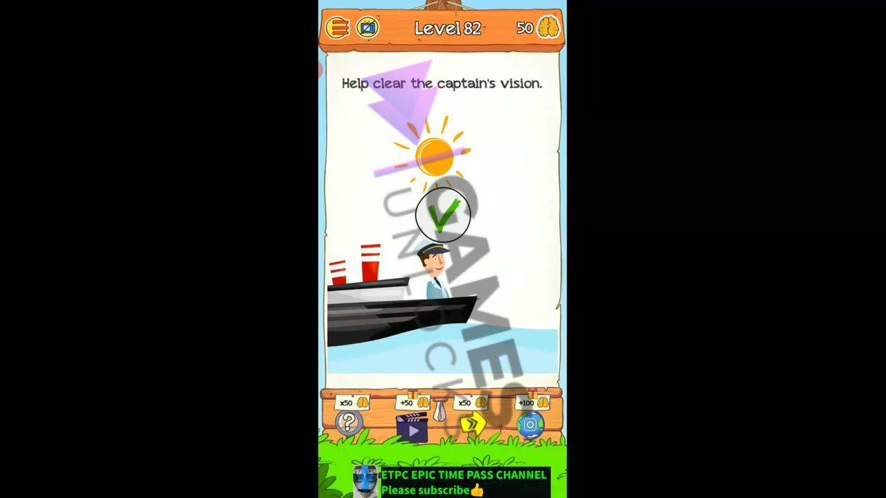 Braindom 2 Level 82 Help clear the captain's vision Answer